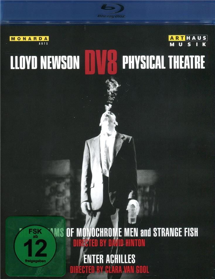 Lloyd Newson DV8 Physical Theatre