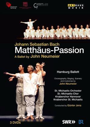Hamburg Ballett, St.-Michaelis-Orchester & Günther Jena - Bach - Matthäus Passion (Arthaus Musik, 3 DVDs)