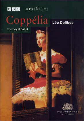 Royal Ballet, Orchestra of the Royal Opera House, … - Delibes - Coppélia (BBC, Opus Arte)