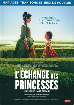 L'échange des princesses (2017)