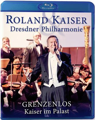 Roland Kaiser & Dresdner Philharmonie - Grenzenlos - Kaiser im Palast