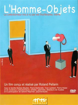 L'Homme-Objets (Digibook)