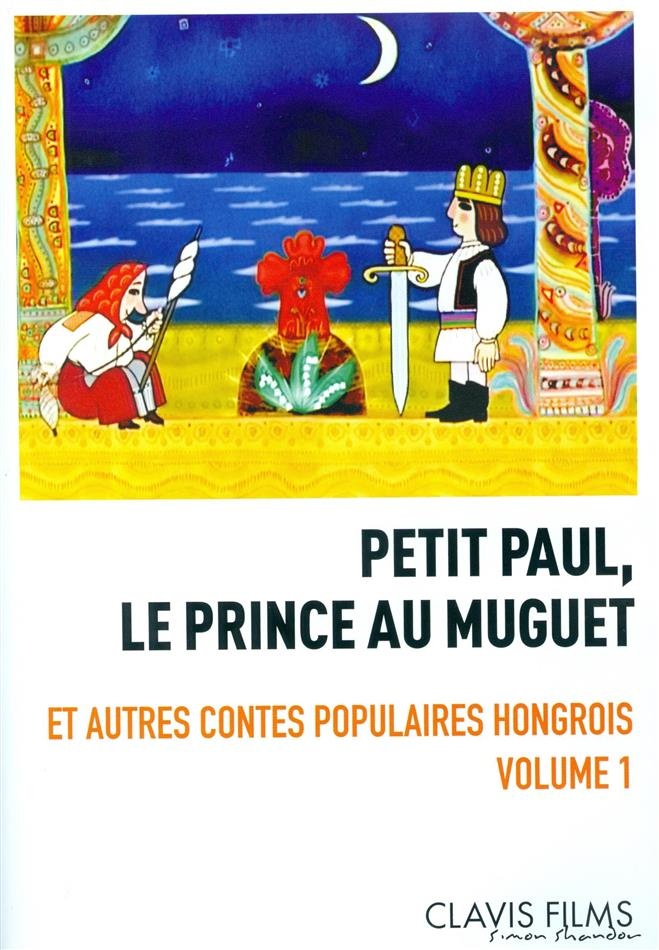 Petit Paul - 5 Contes populaires Hongrois Vol.1 (Remastered)