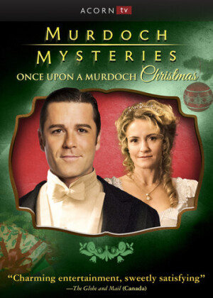 Murdoch Mysteries - Once Upon A Murdoch Christmas