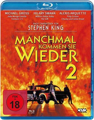 Manchmal kommen sie wieder 2 (1996)