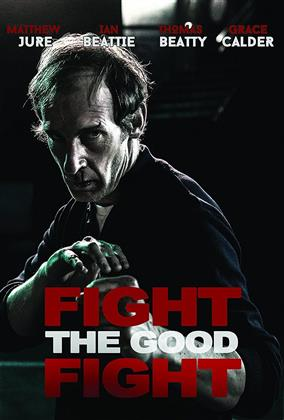 Fight The Good Fight (2017)