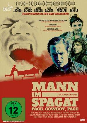 Mann im Spagat - Pace, Cowboy, Pace (2016)