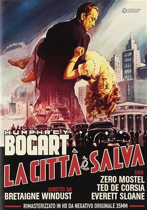 La città è salva (1951) (Cineclub Mistery, n/b, Versione Rimasterizzata)