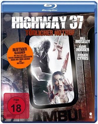 Highway 37 - Tödlicher Notruf (2015)
