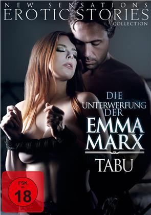 Die Unterwerfung der Emma Marx - 2. Teil der Emma Marx Trilogie - Tabu (2015)