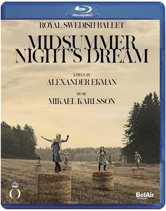 Royal Swedish Ballet, Mikael Karlsson, … - Karlsson - Midsummer Night's Dream (Bel Air Classique)