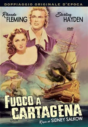 Fuoco a Cartagena (1952)