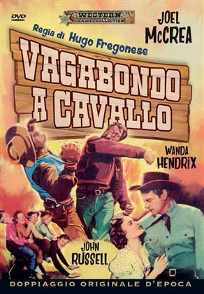 Vagabondo a cavallo (1950) (Western Classic Collection)