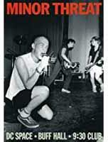 Minor Threat - Live - DC Space - Buff Hall - 9:30 Club