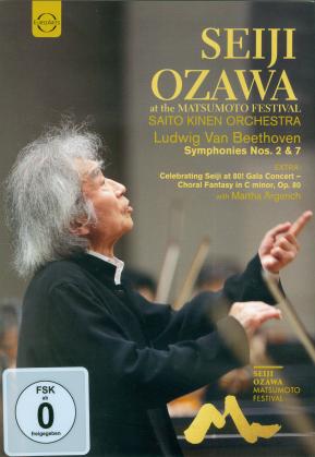 Saito Kinen Orchestra, Seiji Ozawa & Martha Argerich - Seiji Ozawa at the Matsumoto Festival - Ludwig Van Beethoven Symphonies Nos. 2 & 7 (Euro Arts)
