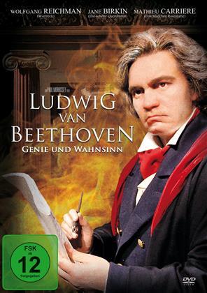 Ludwig van Beethoven - Genie und Wahnsinn (2007)