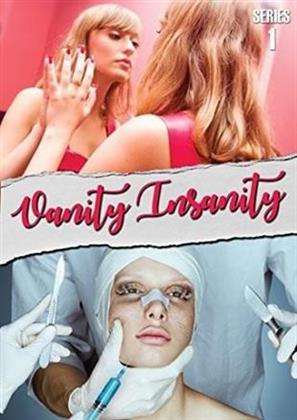 Vanity Insanity - Series 1 (3 DVDs)