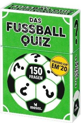 Das Fußball-Quiz - 150 Fragen und Antworten