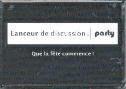 """Lanceur de Discussion """"Party"""""""