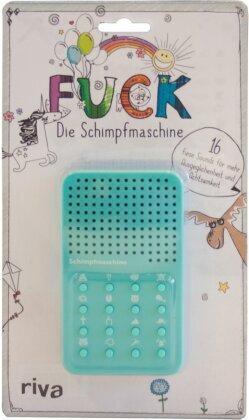 FUCK – die Schimpfmaschine