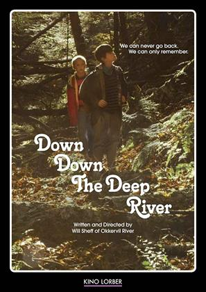 Down Down The Deep River (2014)