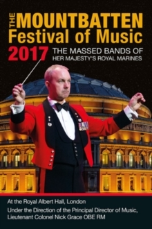 Massed Band Of Her Majesty's Royal Marines - Mountbatten Fastival Of Music 2017