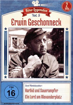 Kino Legenden - Vol. 5: Erwin Geschonneck - Karbid und Sauerampfer / Ein Lord am Alexanderplatz (s/w, 2 DVDs)