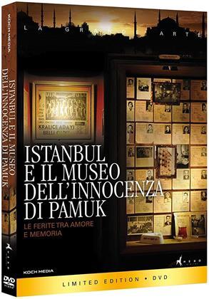Istanbul e il Museo dell'Innocenza di Pamuk (Limited Edition)