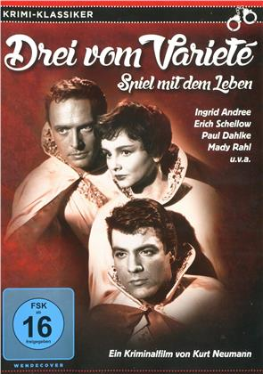 Drei vom Varieté - Spiel mit dem Leben (1954) (Krimi-Klassiker, s/w)