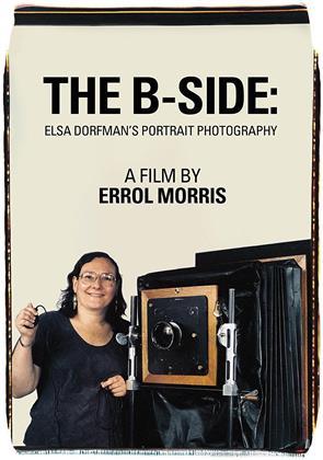 The B-Side - Elsa Dorfman's Portrait Photography (2016)
