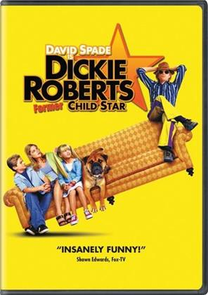 Dickie Roberts - Former Child Star (2003)