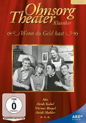Ohnsorg Theater Klassiker - Wenn du Geld hast