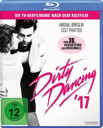 Dirty Dancing '17 (2017)