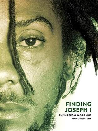 Finding Joseph I - The Hr From Bad Brains Documentary (2016)