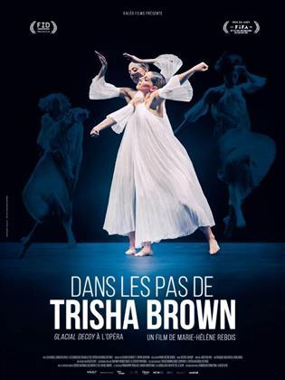 Dans les pas de Trisha Brown (2016)