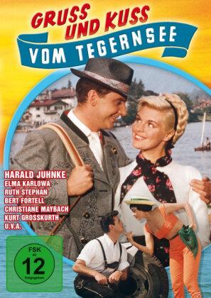 Gruss und Kuss vom Tegernsee (1957)