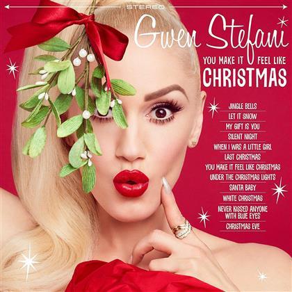 Gwen Stefani (No Doubt) - You Make It Feel Like Christmas (Deluxe Edition)