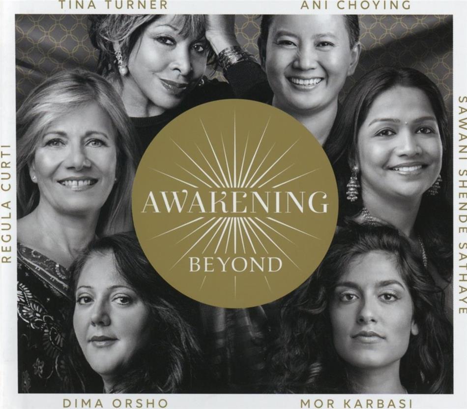 Tina Turner, Regula Curti & Sawani Shende Sathaye - Awakening Beyond (2 CDs)