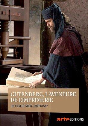 Gutenberg - Genie und Geschäftsmann (Arte Éditions)