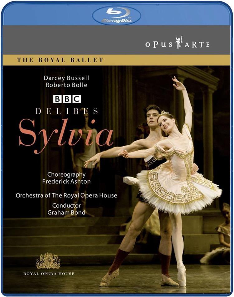 Royal Ballet, Orchestra of the Royal Opera House, … - Delibes - Sylvia (BBC, Opus Arte)