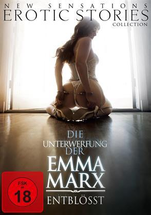Die Unterwerfung der Emma Marx - Entblösst - 3. Teil der Emma Marx Trilogie (2015)