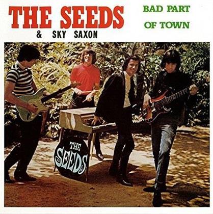 Seeds & Sky Saxon - Bad Part Of Town (LP)