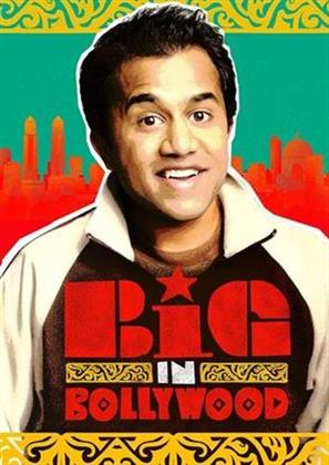 Big In Bollywood (2011)