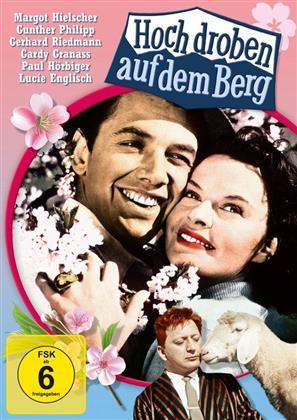 Hoch droben auf dem Berg (1957)