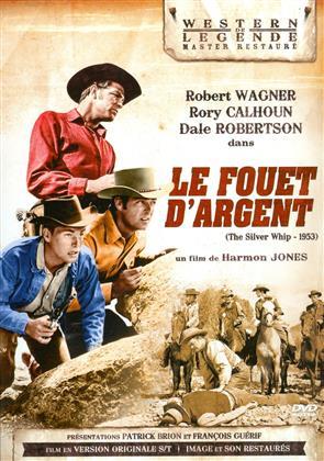 Le fouet d'argent (1953) (Western de Légende, s/w, Special Edition)