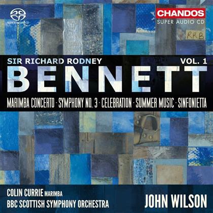 Colin Currie, Sir Richard Rodney Bennett (1936-2012), John Wilson & BBC Scottish Symphony Ochestra - Marimba Concerto/Symphonie Nr. 3/Celebration - Orchesterwerke Vol.1 (SACD)