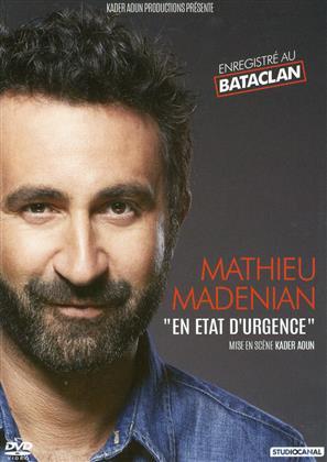 Mathieu Madenian - En état d'urgence