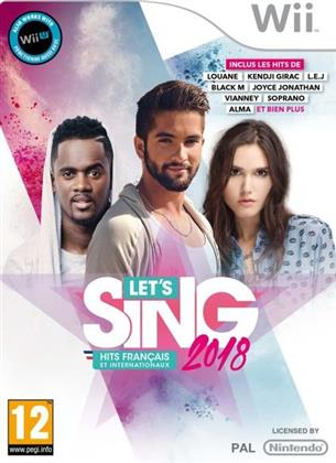 Let's Sing 2018 Hits français et internationaux