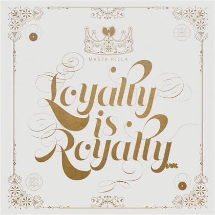 Masta Killa (Wu-Tang Clan) - Loyalty Is Royalty (2 LPs)