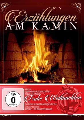Erzählungen am Kamin - Frohe Weihnachten